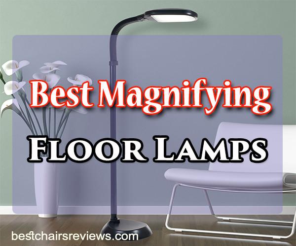 Best Magnifying Floor Lamps
