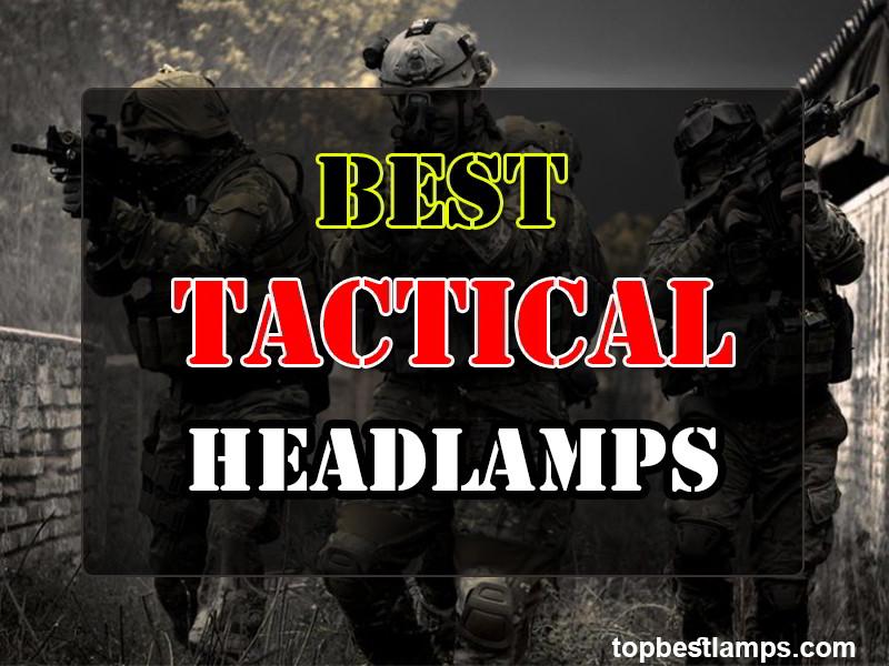 Best Tactical Headlamps