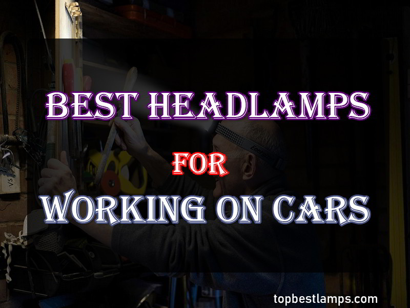 best headlamps for working on cars