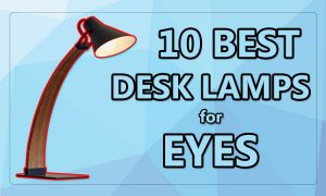best desk lamps for eyes