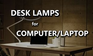best desk lamps for computer